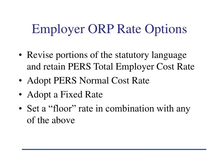 Employer ORP Rate Options