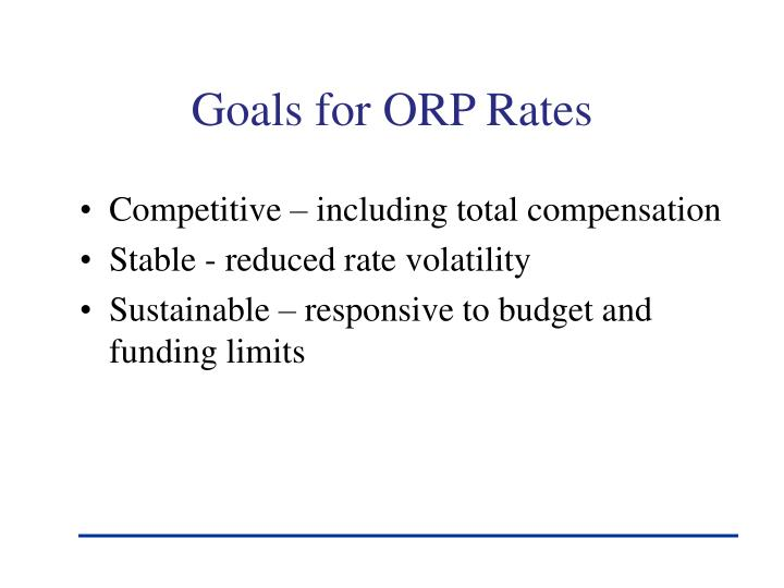 Goals for ORP Rates