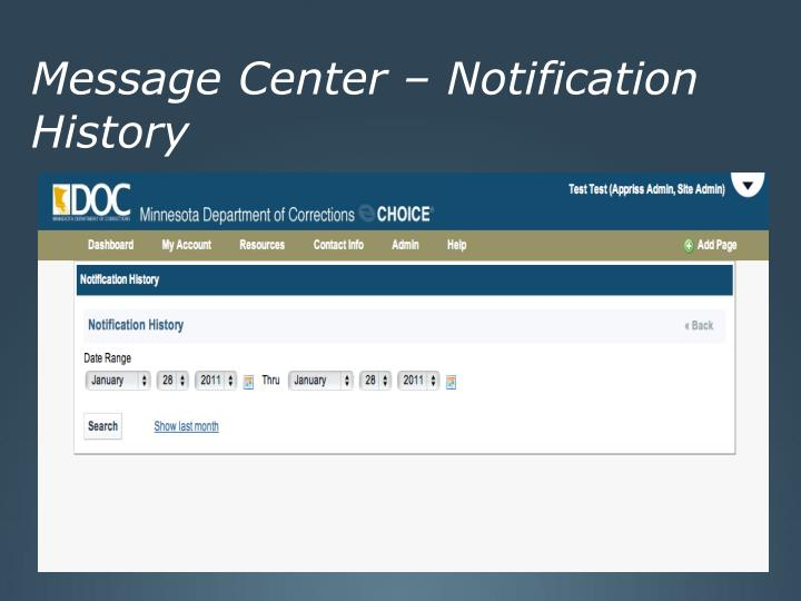 Message Center – Notification History