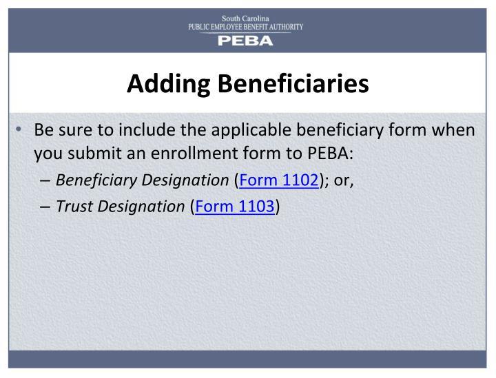 Adding Beneficiaries