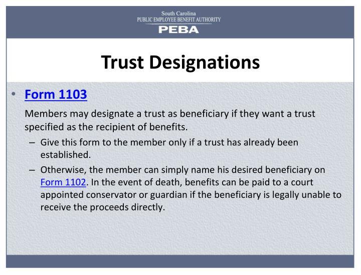 Trust Designations