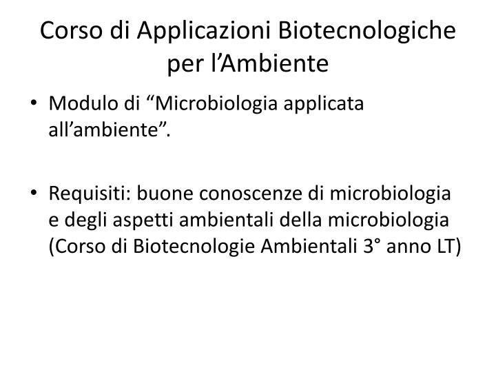 Corso di applicazioni biotecnologiche per l ambiente