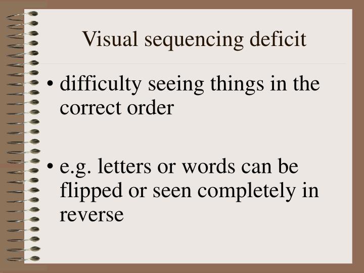 Visual sequencing deficit