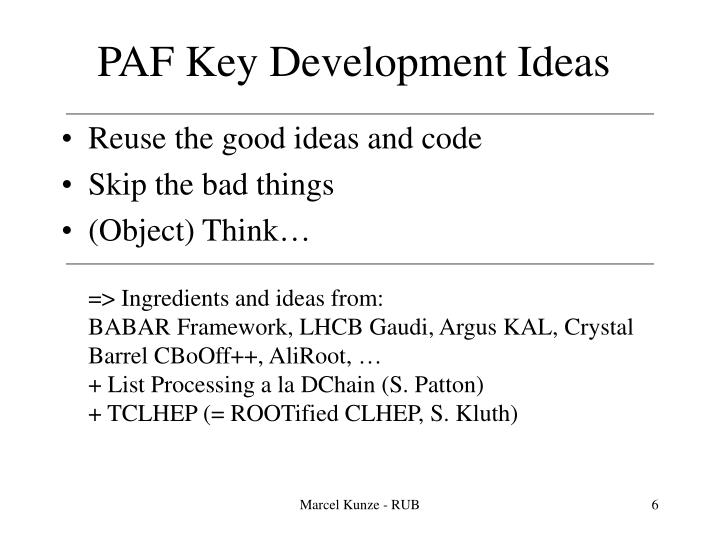 PAF Key Development Ideas