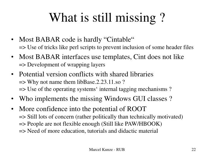 What is still missing ?