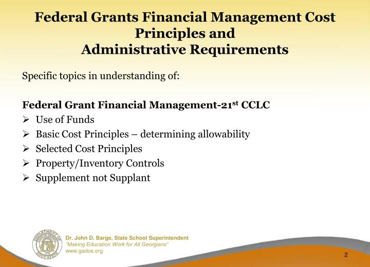 Federal grants financial management cost principles and administrative requirements