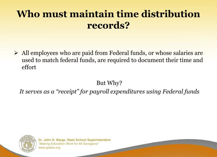 Who must maintain time distribution records?