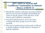 hiv aids in african and caribbean communities in ontario history of hetf 5