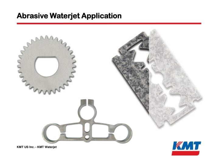 Abrasive Waterjet Application