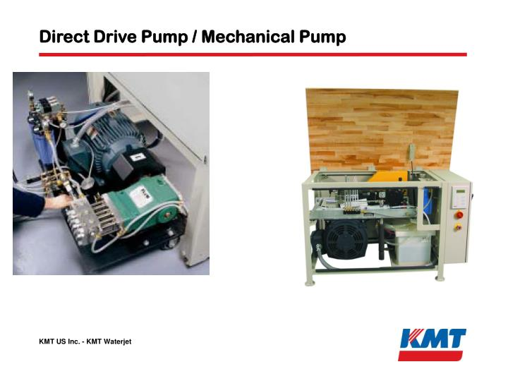 Direct Drive Pump / Mechanical Pump