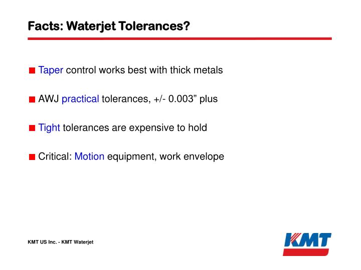 Facts: Waterjet Tolerances?