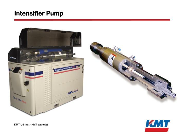 Intensifier Pump