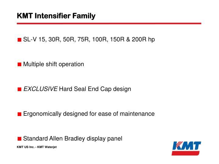 KMT Intensifier Family