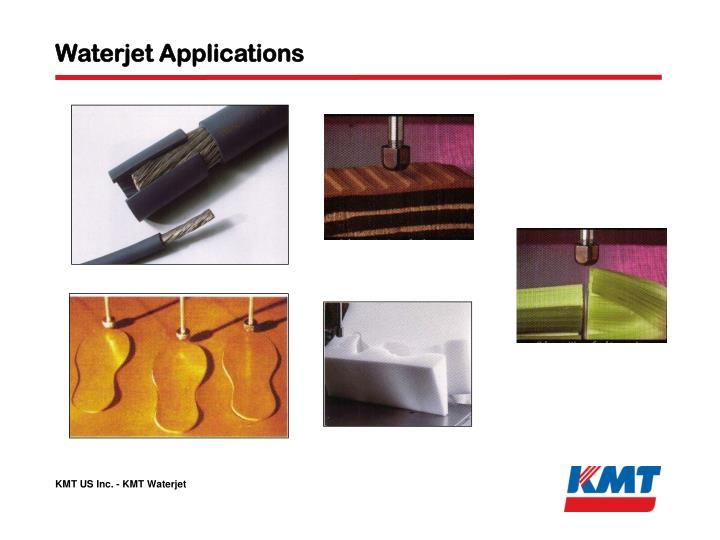Waterjet Applications