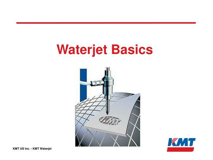 Waterjet basics