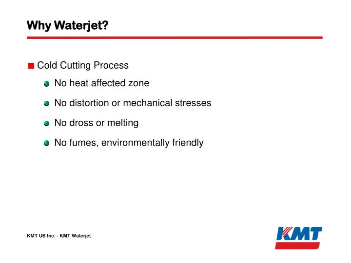 Why Waterjet?