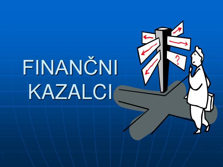 FINANČNI KAZALCI