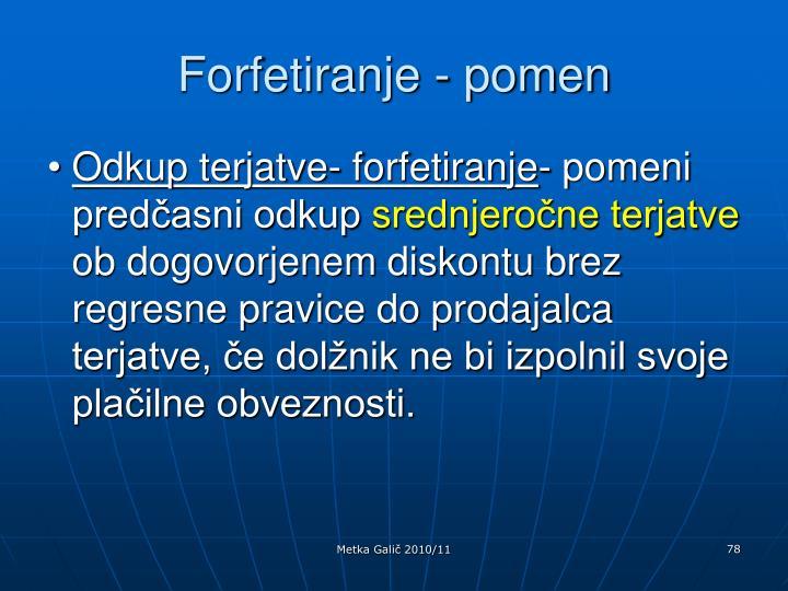 Forfetiranje - pomen