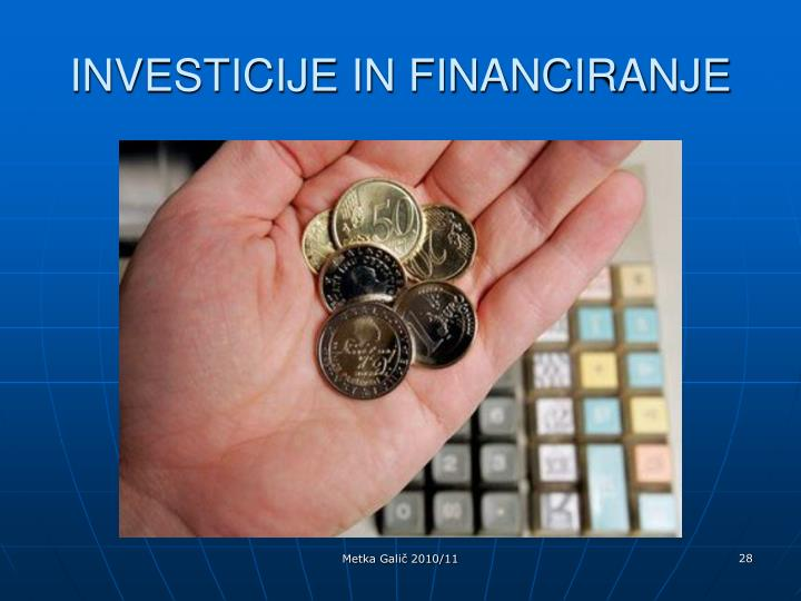 INVESTICIJE IN FINANCIRANJE