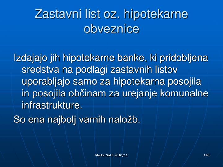 Zastavni list oz. hipotekarne obveznice
