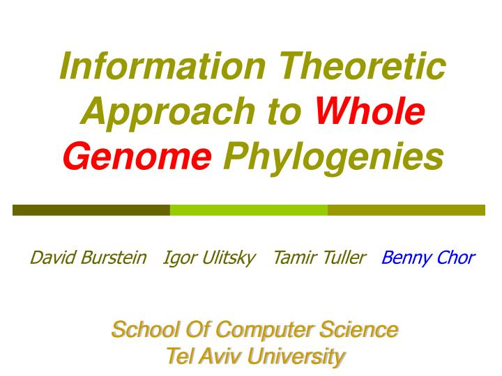information theoretic approach to whole genome phylogenies n.