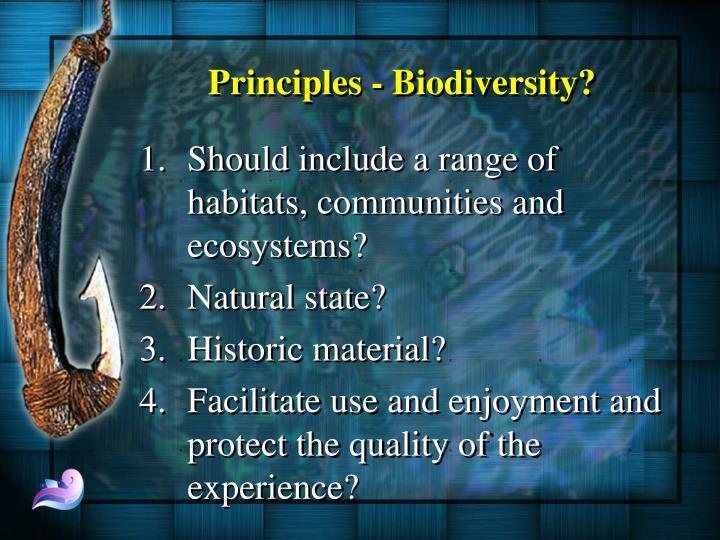 Principles - Biodiversity?