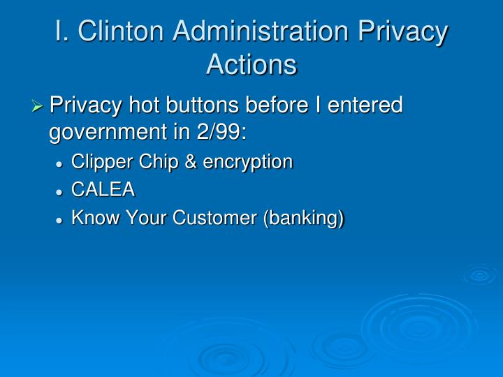 I clinton administration privacy actions