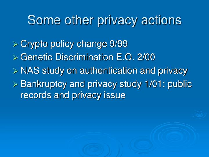 Some other privacy actions