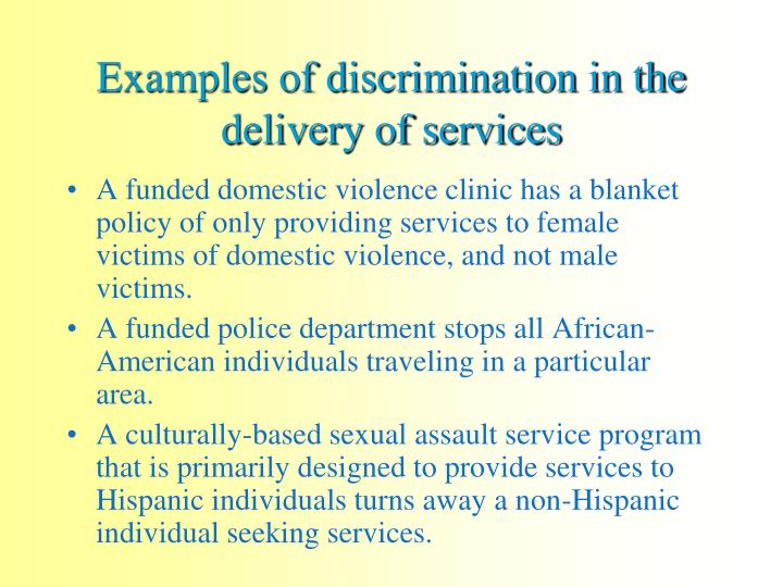 Examples of discrimination in the delivery of services