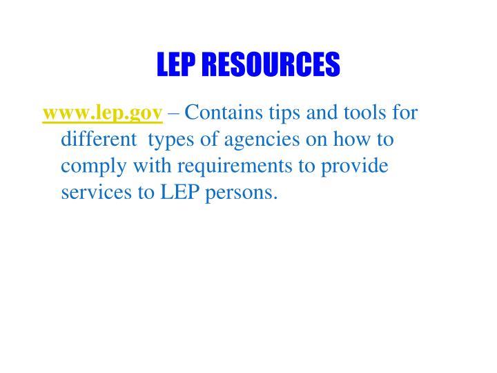 LEP RESOURCES