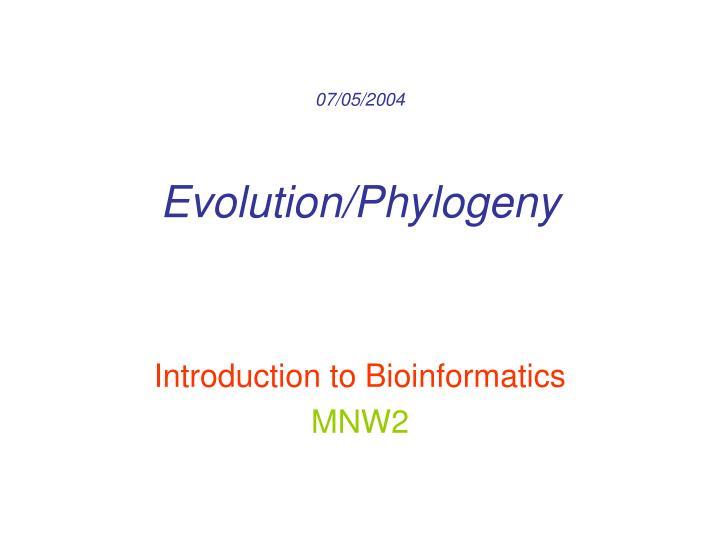 07 05 2004 evolution phylogeny
