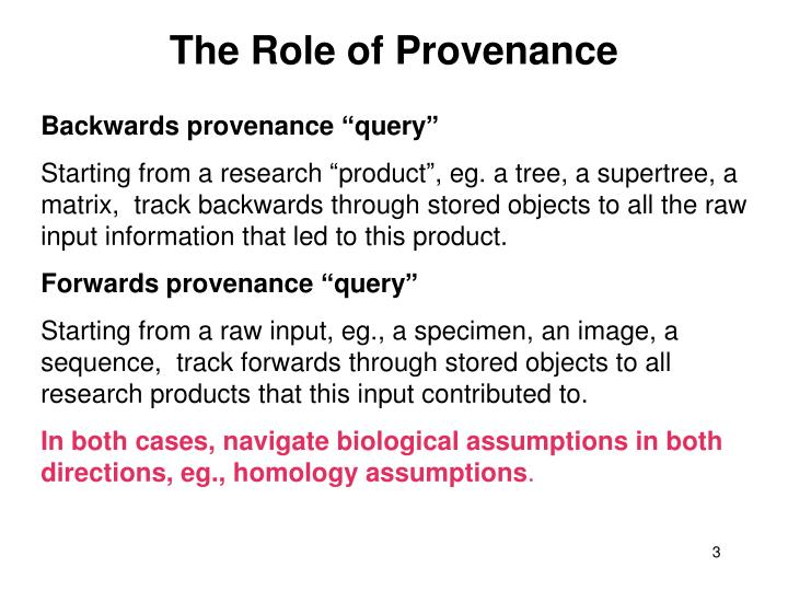 The Role of Provenance