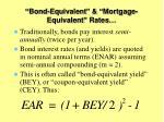 bond equivalent mortgage equivalent rates