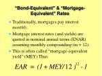 bond equivalent mortgage equivalent rates1