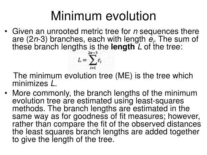 Minimum evolution