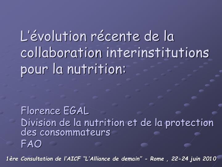 l volution r cente de la collaboration interinstitutions pour la nutrition n.
