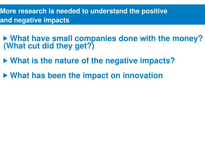 More research is needed to understand the positive
