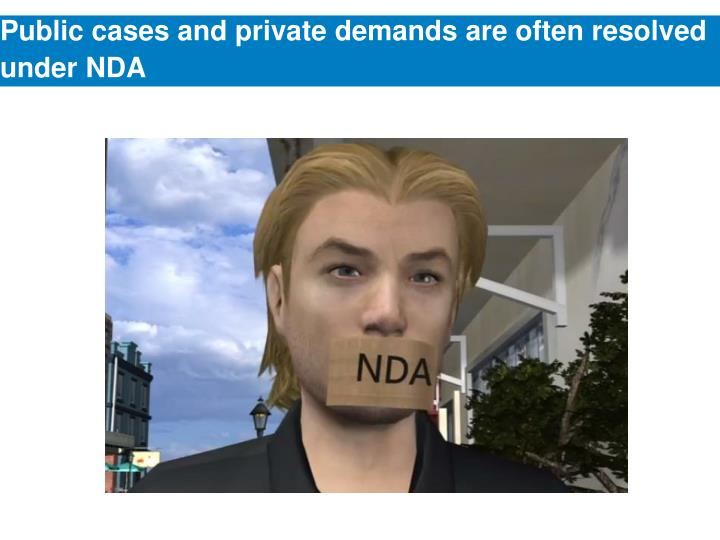 Public cases and private demands are often resolved under NDA