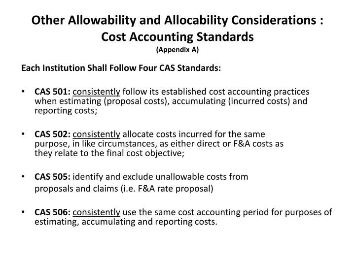 Other Allowability and Allocability Considerations : Cost Accounting Standards