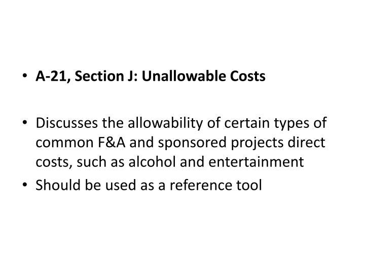 A-21, Section J: Unallowable Costs