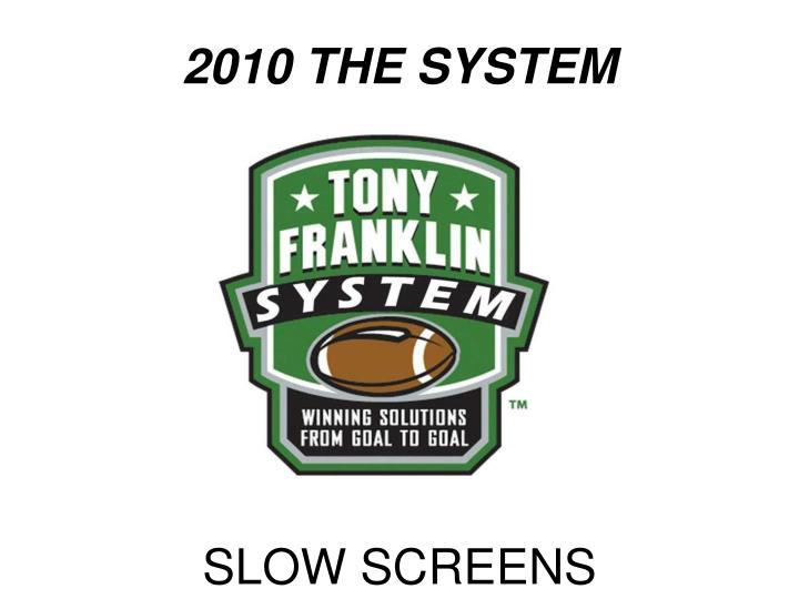 2010 the system n.