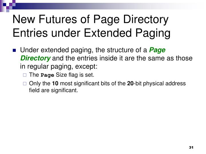 New Futures of Page Directory Entries under Extended Paging
