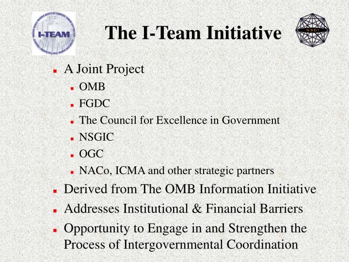 The I-Team Initiative