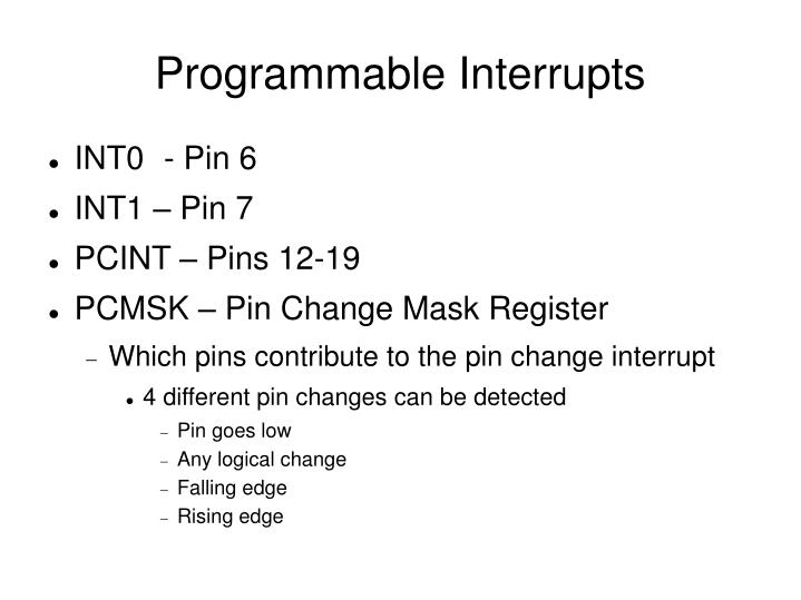 Programmable Interrupts
