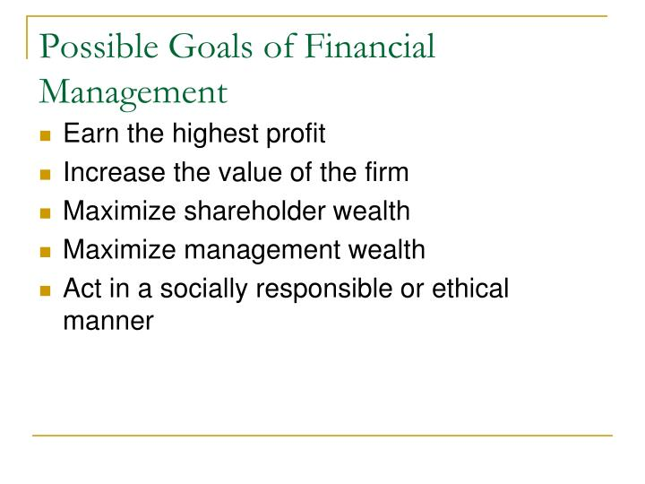 Possible Goals of Financial Management