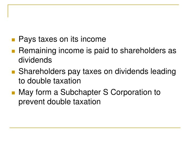 Pays taxes on its income