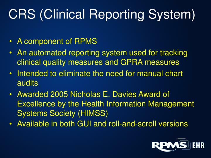 CRS (Clinical Reporting System)