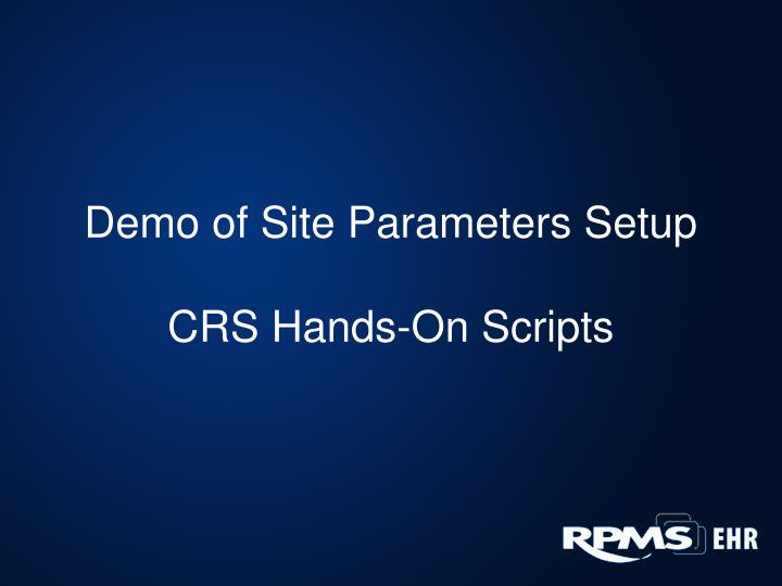Demo of Site Parameters Setup