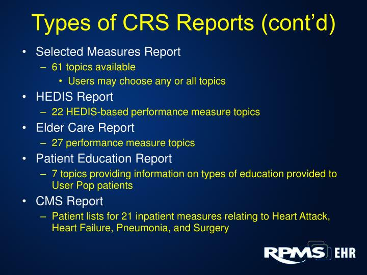 Types of CRS Reports (cont'd)