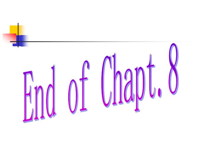 End of Chapt.8
